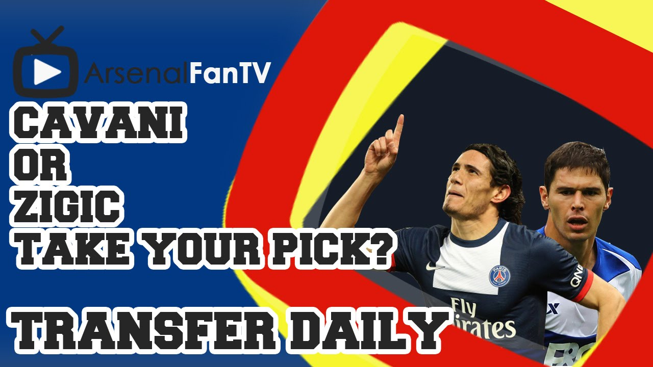 Transfer Daily – Cavani or Zigic take your pick?